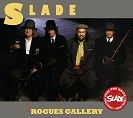 Slade - Rogues Gallery (CD)