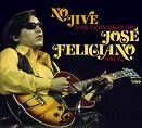 Jose Feliciano - No Jive - The Very Best Of - 1964-75 (2CD)