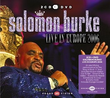 Solomon Burke - Live in Europe 2006 (2CD + DVD) - CD