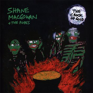 Shane MacGowan & The Popes - The Crock of Gold (Download) - Download