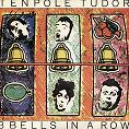 Tenpole Tudor - 3 Bells In A Row (Download)