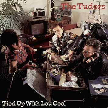 The Tudors - Tied Up With Lou Cool (Download) - Download