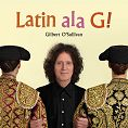 Gilbert O'Sullivan - Latin ala G! (Download)