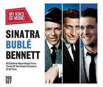 Michael Buble/ Frank Sinatra/ Tony Bennett - My Kind Of Music - Sinatra, Buble, Bennett (2CD) - CD