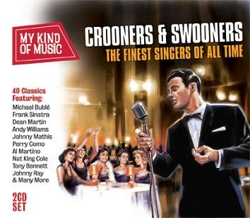 Various - My Kind Of Music: Crooners & Swooners (2CD) - CD