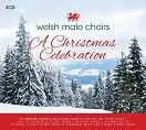 Welsh Male Choirs - A Christmas Celebration (2CD / Download) - CD