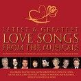 Various - Latest & Greatest Love Songs From The Musicals (3CD / Download)