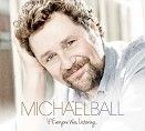 Michael Ball - If Everyone Was Listening <br>(CD / Download)