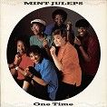 Mint Juleps - One Time (Download) - Download