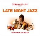 Various - Late Night Jazz - The Essential Collection (3CD)