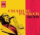 Charlie Parker - Charlie Parker - Chasin' The Bird (2CD)