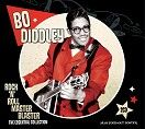 Bo Diddley - Rock 'n' Roll Master Blaster (2CD / Download)