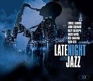 Various - Late Night Jazz (2CD)