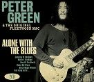 Peter Green & The Original Fleetwood Mac - Alone With The Blues (2CD)