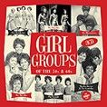 Various - Girl Groups Of The 50s & 60s (3CD Tin & Download)