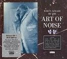 Art of Noise - Who's Afraid of the Art of Noise<br> (CD + DVD / Download)