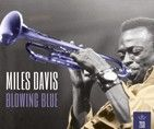 Miles Davis - Blowing Blue (2CD)