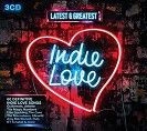 Various - Latest & Greatest Indie Love (3CD)